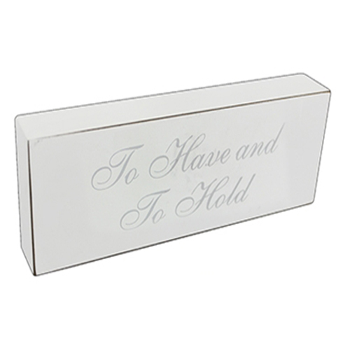 'To Have And To Hold' Wedding Plaque