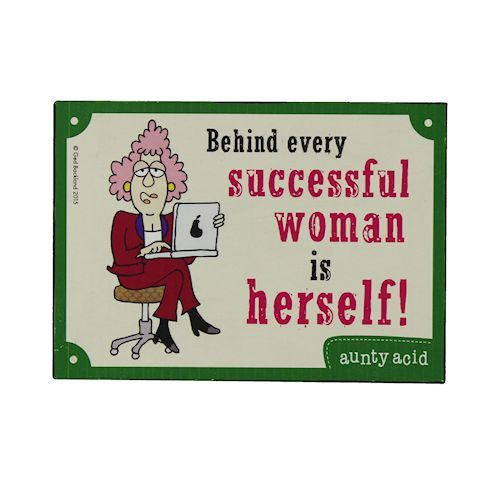 Aunty Acid 'Behind Every Women' Plaque