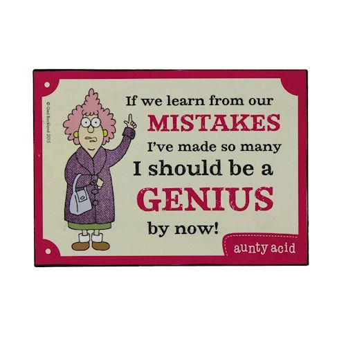 Aunty Acid 'If we learn from' Plaque