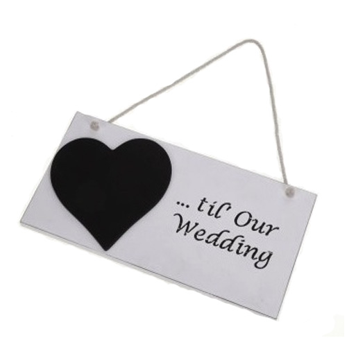 Hanging sign...Till Our Wedding